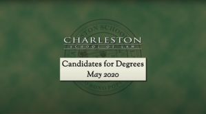 Charleston School of Law Graduation Video