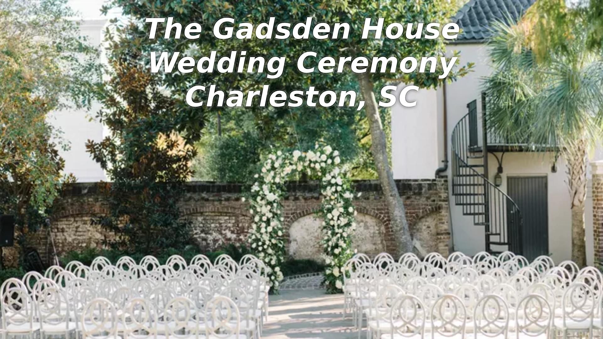 Gadsden House